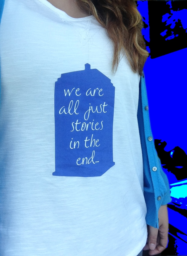 """We are all just stories in the end..."""